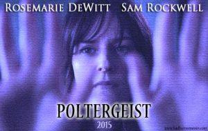 Poltergeist 2015 Starring Rosemarie DeWitt and Sam Rockwell